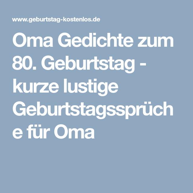 Geburtstagswünsche Oma  Oma Gedichte zum 80 Geburtstag kurze lustige