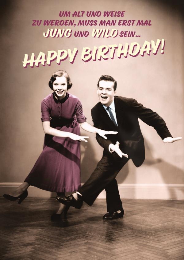 Geburtstagswünsche Retro  Jung & Wild Happy Birthday