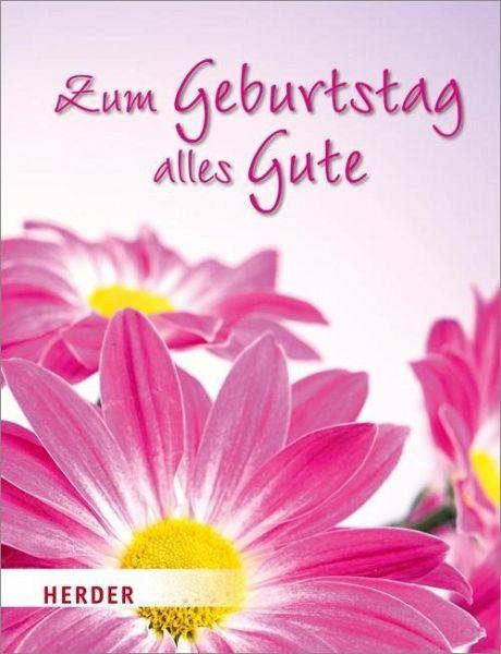 Geburtstagswünsche Tante  Zum Geburtstag alles Gute Buch buecher