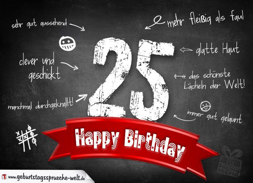 Geburtstagswünsche Zum 25  Komplimente Geburtstagskarte zum 25 Geburtstag Happy