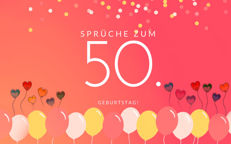 Geburtstagswünsche Zum 3. Geburtstag  Geburtstagswünsche zum 50 Geburtstag