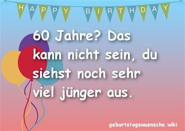 Geburtstagswünsche Zum 60  Glückwünsche zum 60 Geburtstag © 【Geburtstagswuensche】