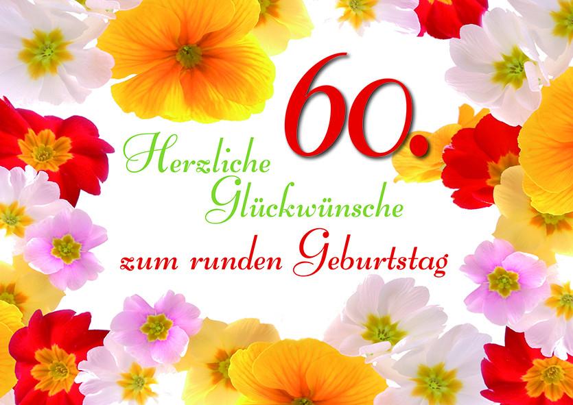 Geburtstagswünsche Zum 60  Wünsche Zum Runden Geburtstag
