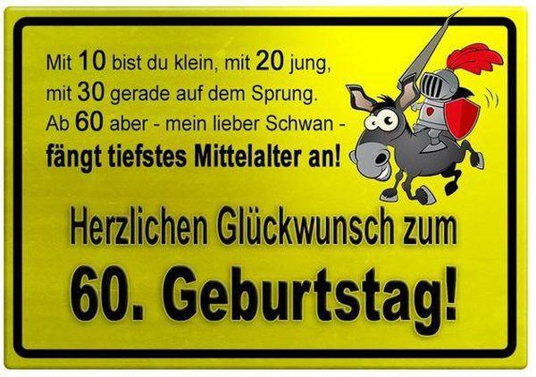 Geburtstagswünsche Zum 60 Geburtstag  Lustige Glückwünsche Zum 60 Geburtstag