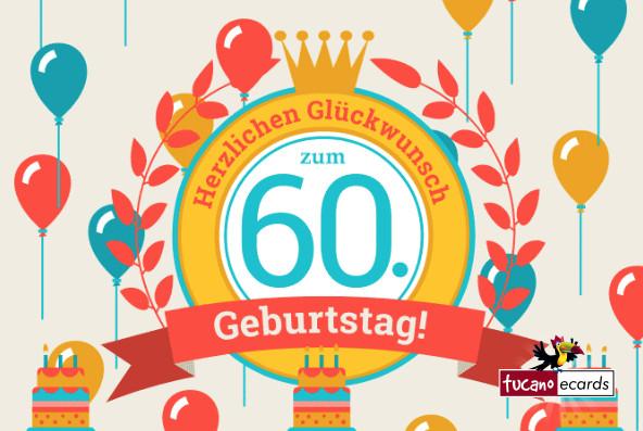 Geburtstagswünsche Zum 60 Geburtstag  Tucano eCards kostenlose Grußkarten für E Mail Handy und