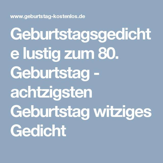 Geburtstagswünsche Zum 80 Geburtstag  Geburtstagsgedichte lustig zum 80 Geburtstag