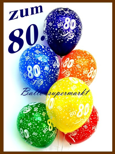 Geburtstagswünsche Zum 80 Geburtstag  Ballonsupermarkt lineshop Zum 80 Geburtstag 100