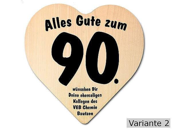Geburtstagswünsche Zum 90. Geburtstag  Herz Holzschild zum 90 Geburtstag 18x18x1 cm mit Ihrem