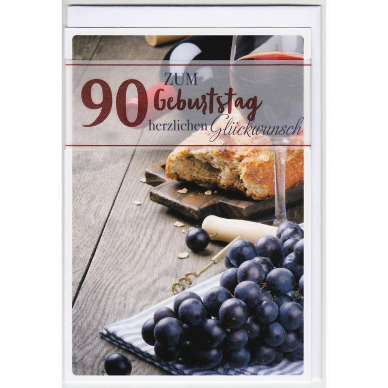 Geburtstagswünsche Zum 90. Geburtstag  Geburtstagskarte zum 90 Geburtstag Brot und Wein