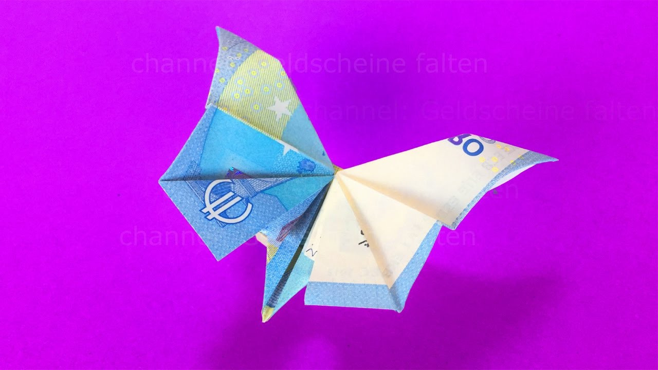 Geldschein Geschenke  Geldscheine falten Schmetterling Geldgeschenke basteln