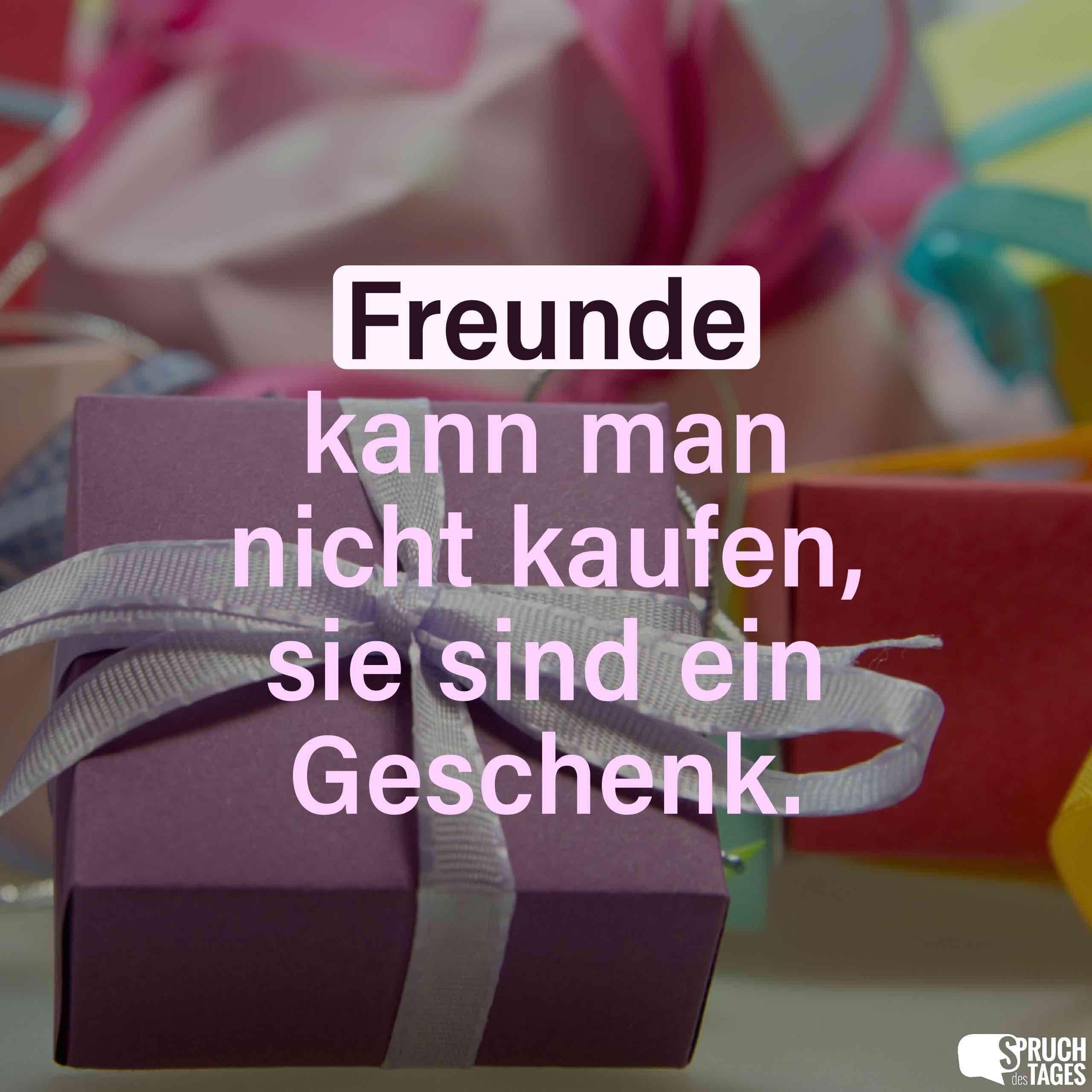 Geschenke Englisch  Freunde kann man nicht kaufen sie sind ein Geschenk