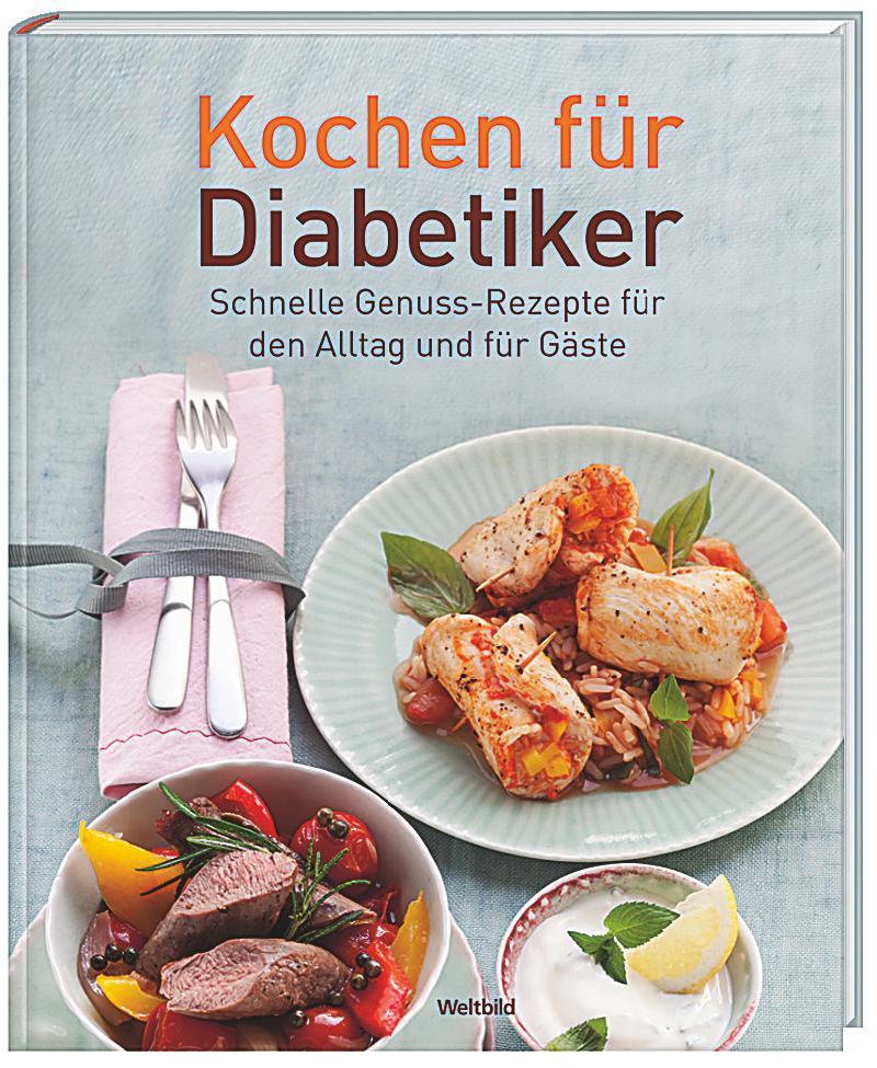 Geschenke Für Diabetiker  Kochen für Diabetiker Buch als Weltbild Ausgabe kaufen