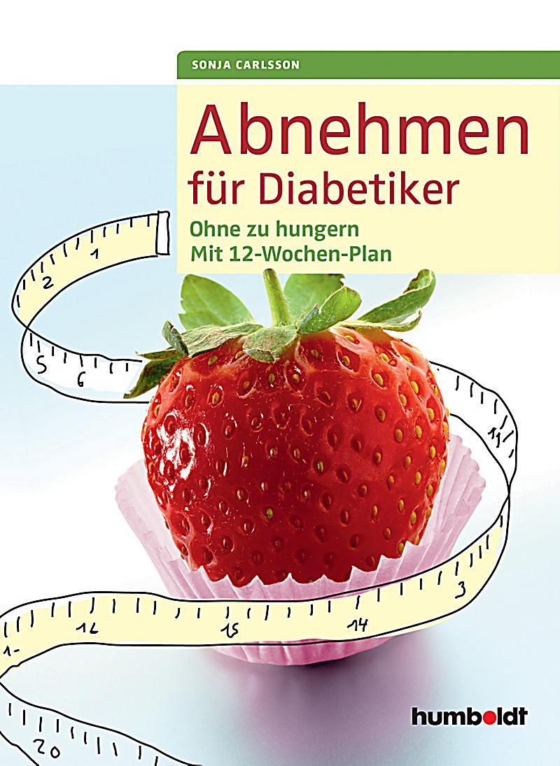 Geschenke Für Diabetiker  Abnehmen für Diabetiker ebook jetzt bei Weltbild als