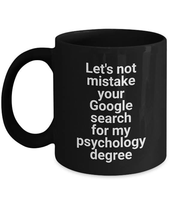 Geschenke Für Psychologen  Lustige Geschenk Becher für Psychologen und Psychiater