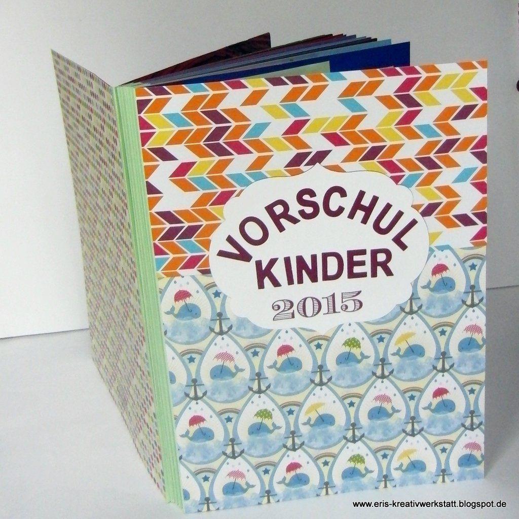 Geschenke Für Vorschulkinder  Pin von Eri s Kreativwerkstatt auf Scrapbooking