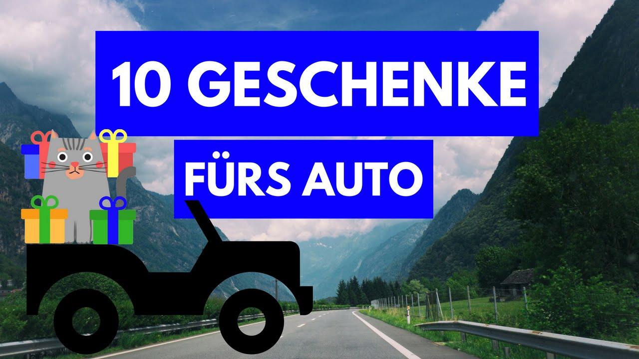 Geschenke Fürs Auto  GESCHENKE FÜRS AUTO 10 gute Geschenkideen für das Auto