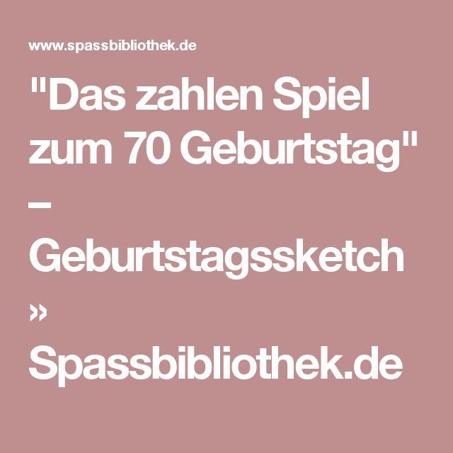 """Geschenke-Spiele-Ideen  """"Das zahlen Spiel zum 70 Geburtstag"""" – Geburtstagssketch"""