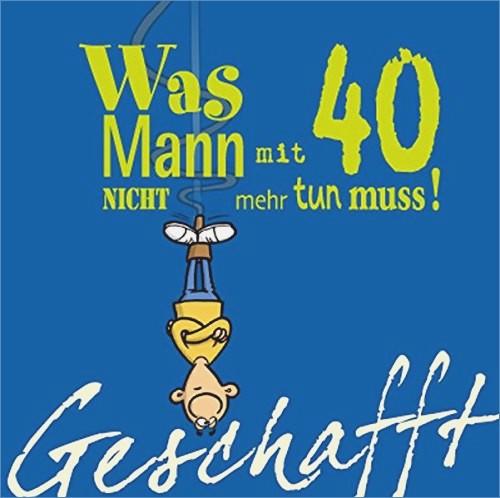 Geschenke Zum 40 Mann  Zum 40 Geburtstag Eines Mannes – travelslow