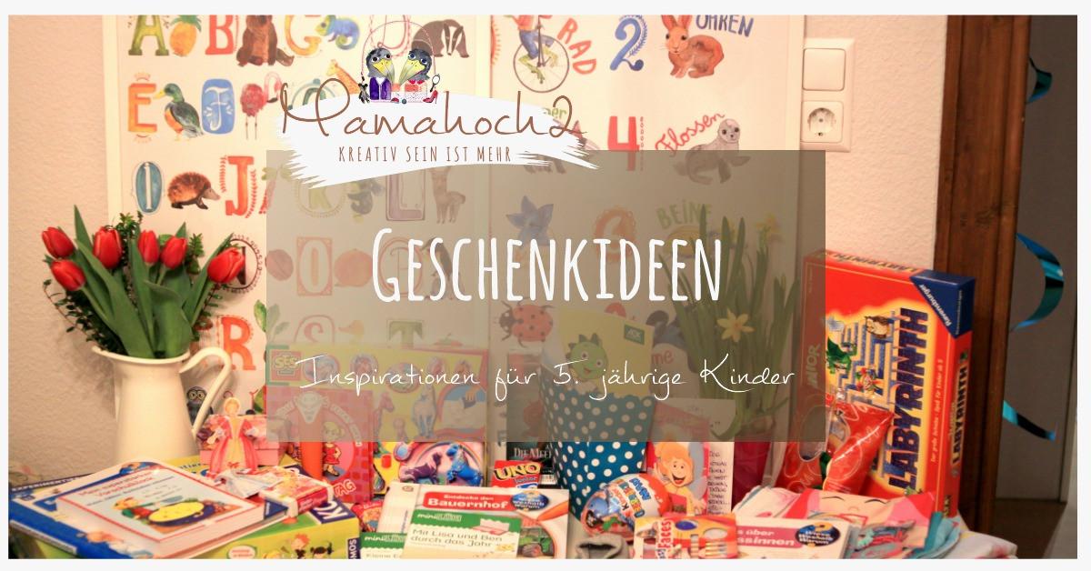 Geschenkideen Mädchen 2 Jahre  Geschenkideen 5 Jahre ⋆ Mamahoch2