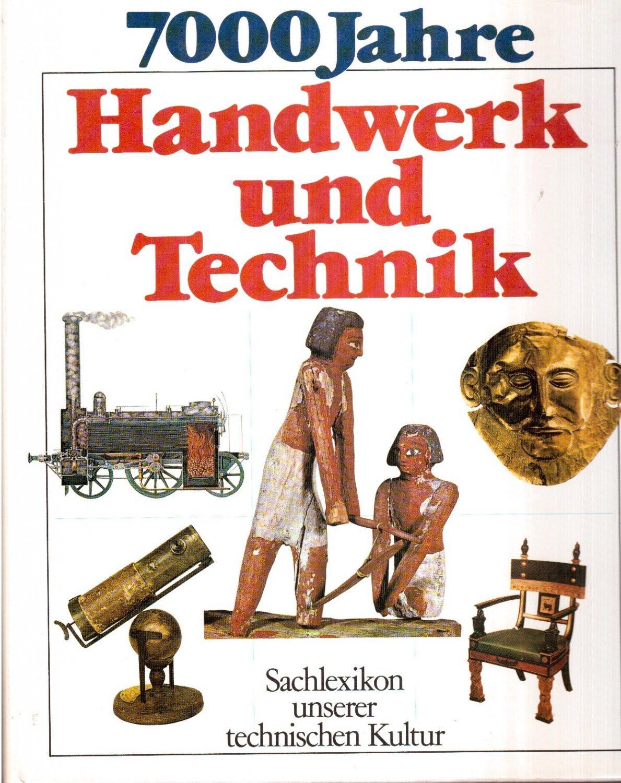 """Handwerk Und Technik  """"7000 Jahre Handwerk und Technik"""" – Buch gebraucht kaufen"""