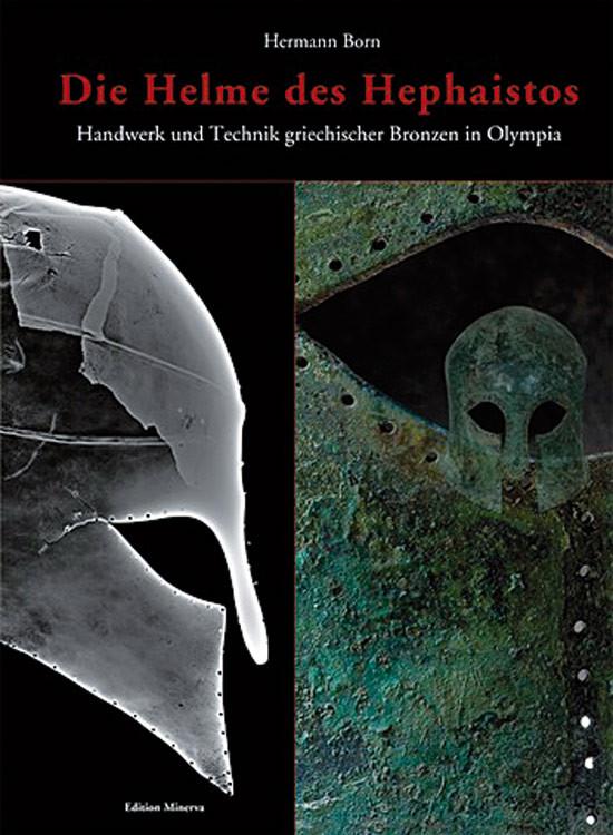 Handwerk Und Technik  Die Helme des Hephaistos Handwerk und Technik