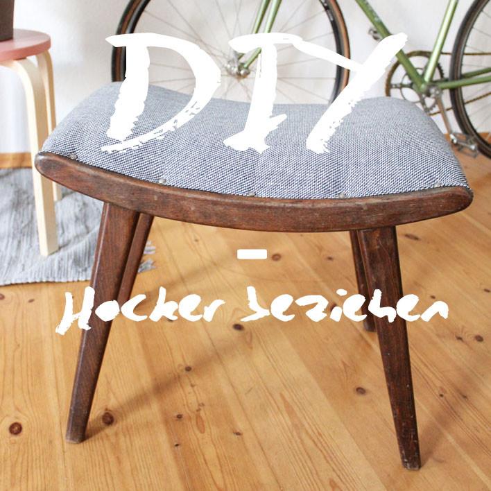 Hocker Diy  DIY Hocker neu beziehen