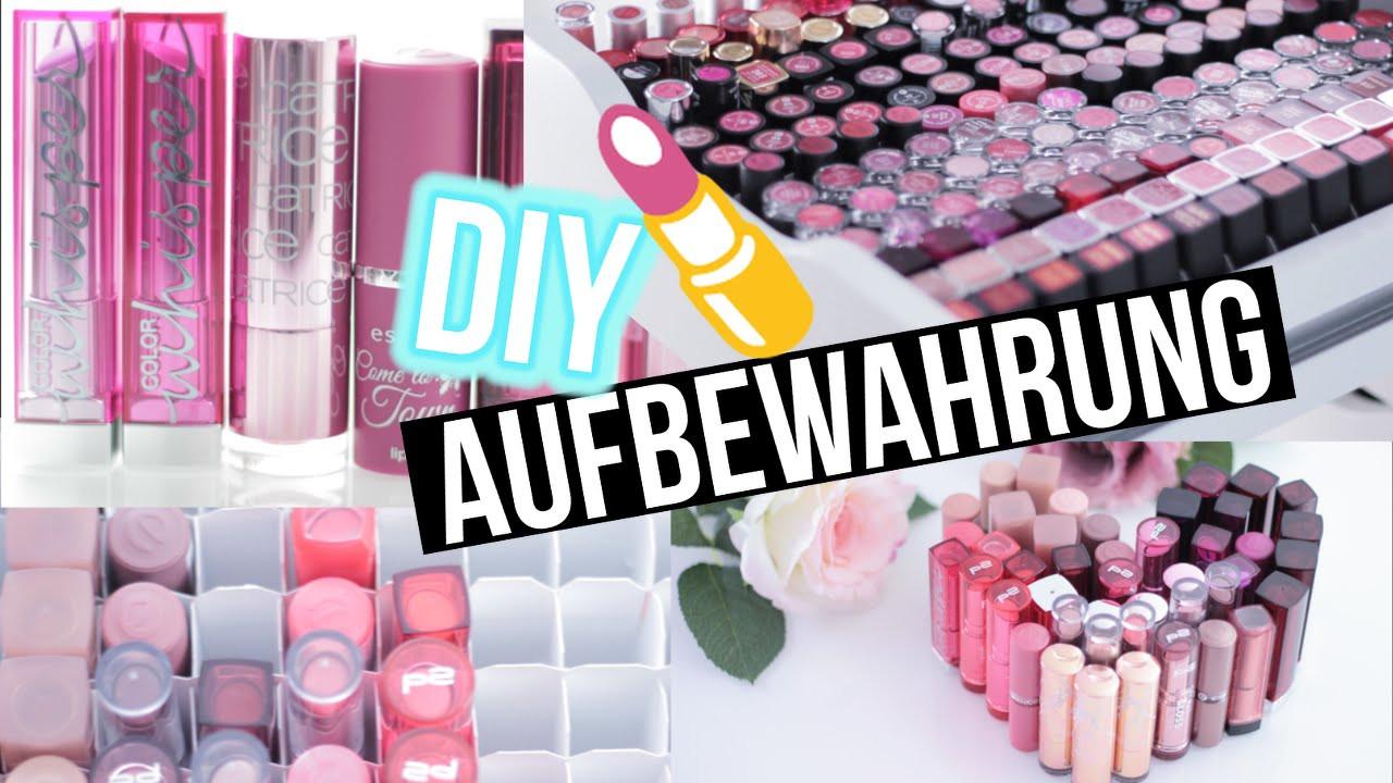 Make Up Aufbewahrung Diy  DIY Makeup Aufbewahrung Lippenstift STORAGE BEAUTY HACKS