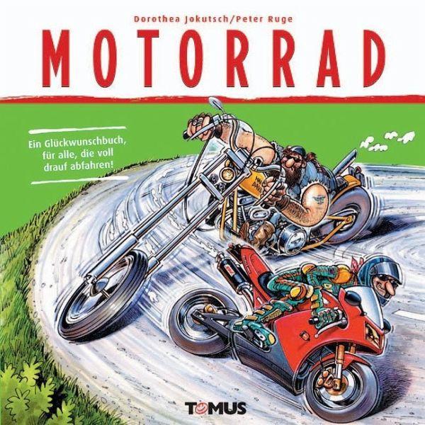 Motorrad Geburtstagsbilder  Motorrad von Dorothea Jokutsch Peter Ruge Buch buecher