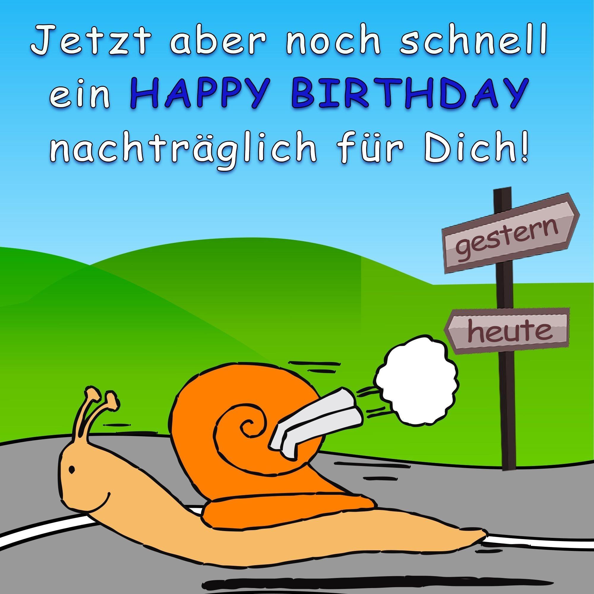 Nachträgliche Geburtstagswünsche  Nachträgliche Geburtstagswünsche – Hd für