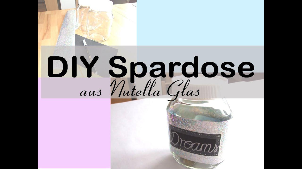 Nutella Glas Diy  DIY Spardose aus Nutella Glas
