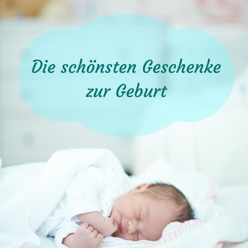 Nützliche Geschenke Zur Geburt  Geschenke zur Geburt und Taufe für Babys