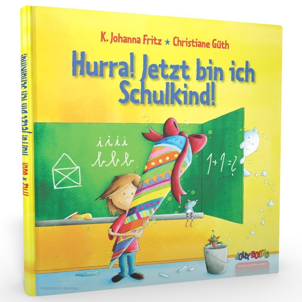 Personalisierte Geschenke Zur Einschulung  Hurra Jetzt bin ich ein Schulkind – Dein Buch zur Einschulung