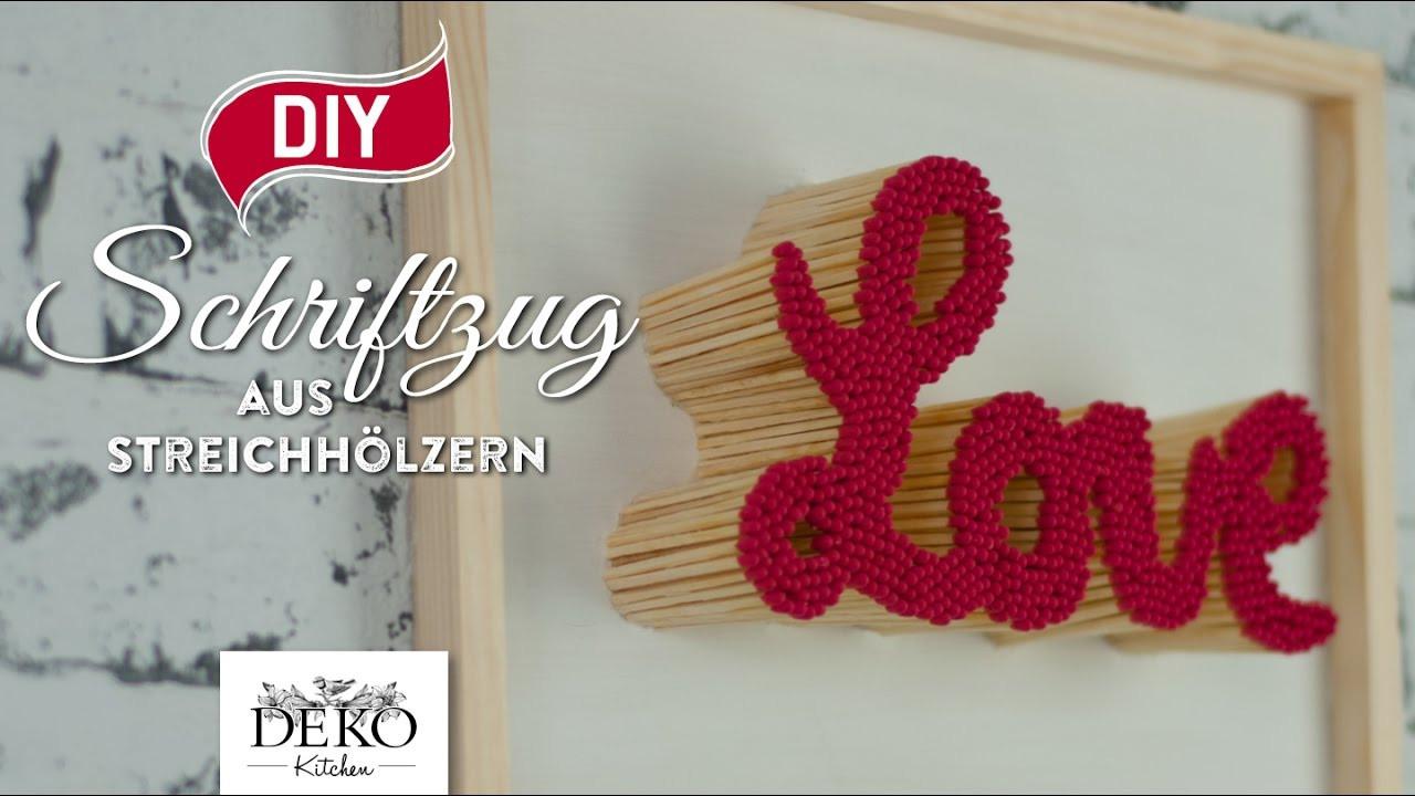 Valentinstag Diy  DIY Valentinstag Geschenk Schriftzug aus Streichhölzern