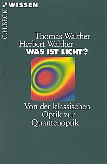 Was Ist Licht  Was ist Licht Buch von Thomas Walther bei Weltbild