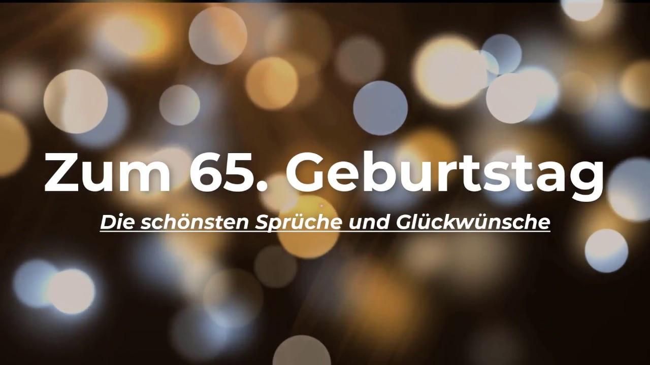 Zitate Zum 65 Geburtstag  Sprüche und Glückwünsche zum 65 Geburtstag