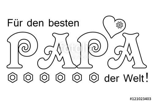 """Ausmalbilder Geburtstag Papa  """"Für den besten Papa der Welt Ausmalen und schenken"""