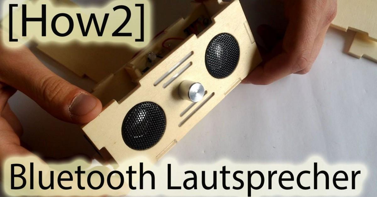 Bluetooth Lautsprecher Diy  DIY Bauanleitung Bau Dir einen Bluetooth Lautsprecher