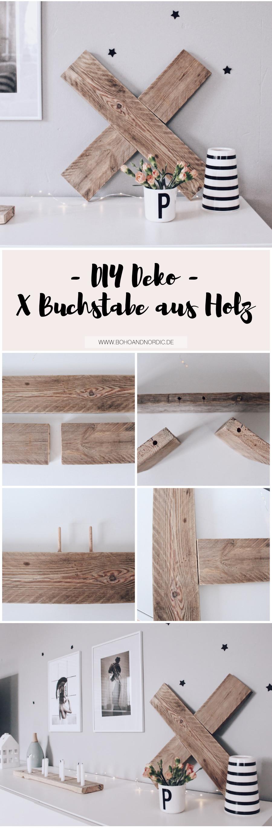 Diy Holz Deko  DIY Deko aus Holz X Buchstabe aus Holz selber machen