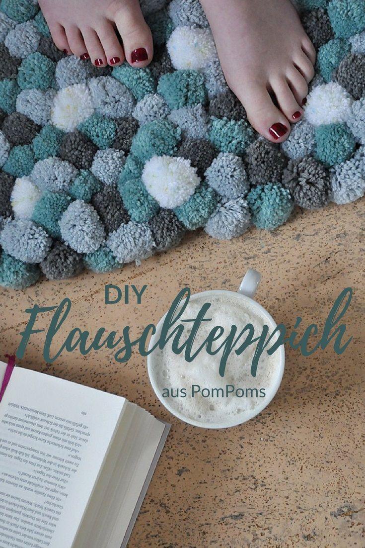 Diy Teppich  DIY Flauschteppich aus PomPoms einfach selber machen