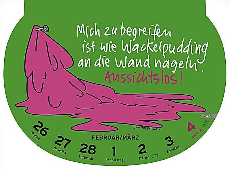 Dumme Geschenke  Dumme Sprüche 2018 Kalender günstig bei Weltbild