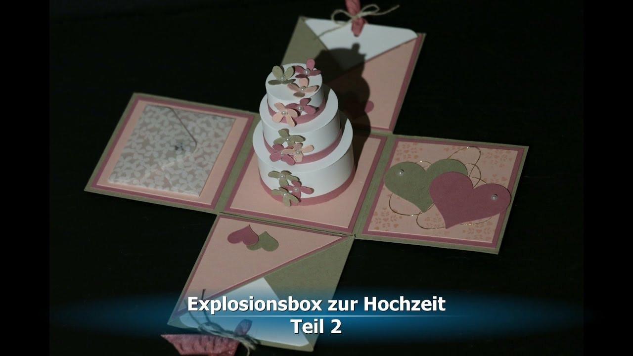 Explosionsbox Hochzeit Anleitung  Explosionsbox zur Hochzeit Teil 2 mit Produkten von