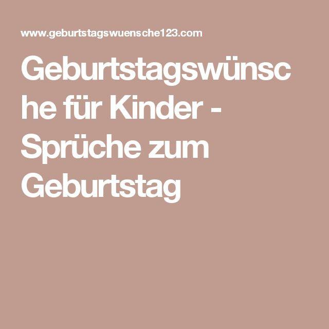 Geburtstagswünsche Zum 3 Geburtstag  Best 20 Sprüche kindergeburtstag ideas on Pinterest