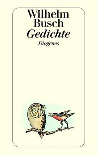 Gedichte Diamantene Hochzeit Wilhelm Busch  Gedichte Wilhelm Busch Gedichte Diogenes Verlag online