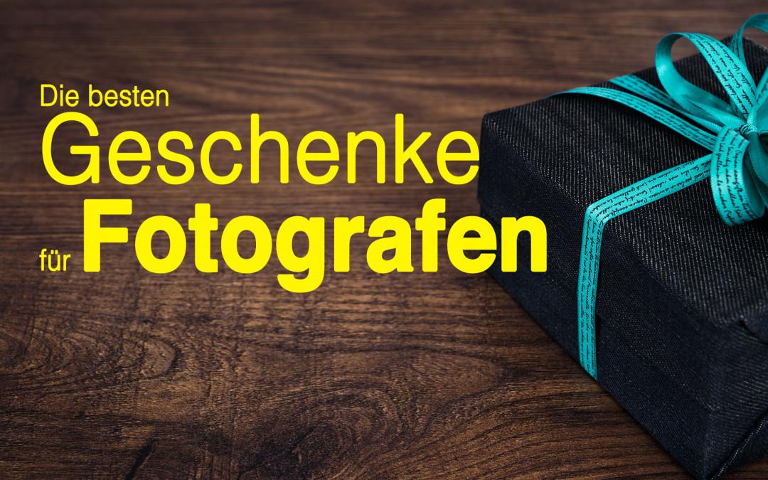Geschenke 2018  Geschenke für Fotografen besten Geschenkideen 2018