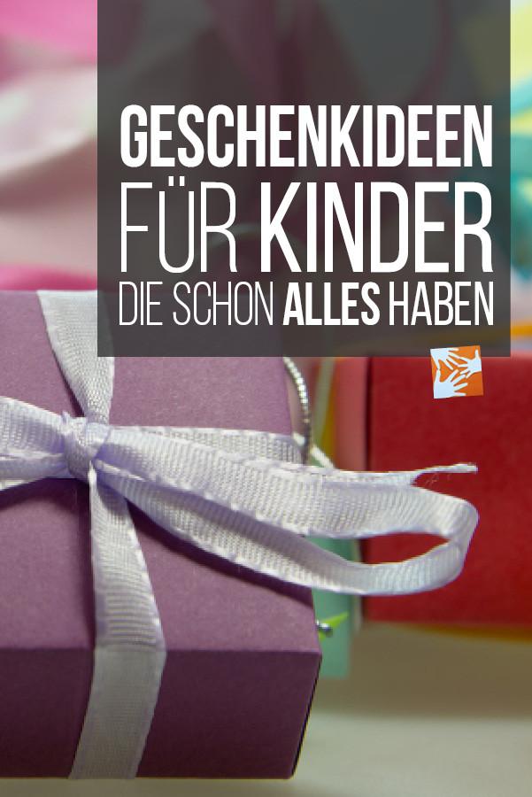Geschenke Für 13 Jährige Jungs  Sinnvolle Geschenke für Kinder schon alles haben