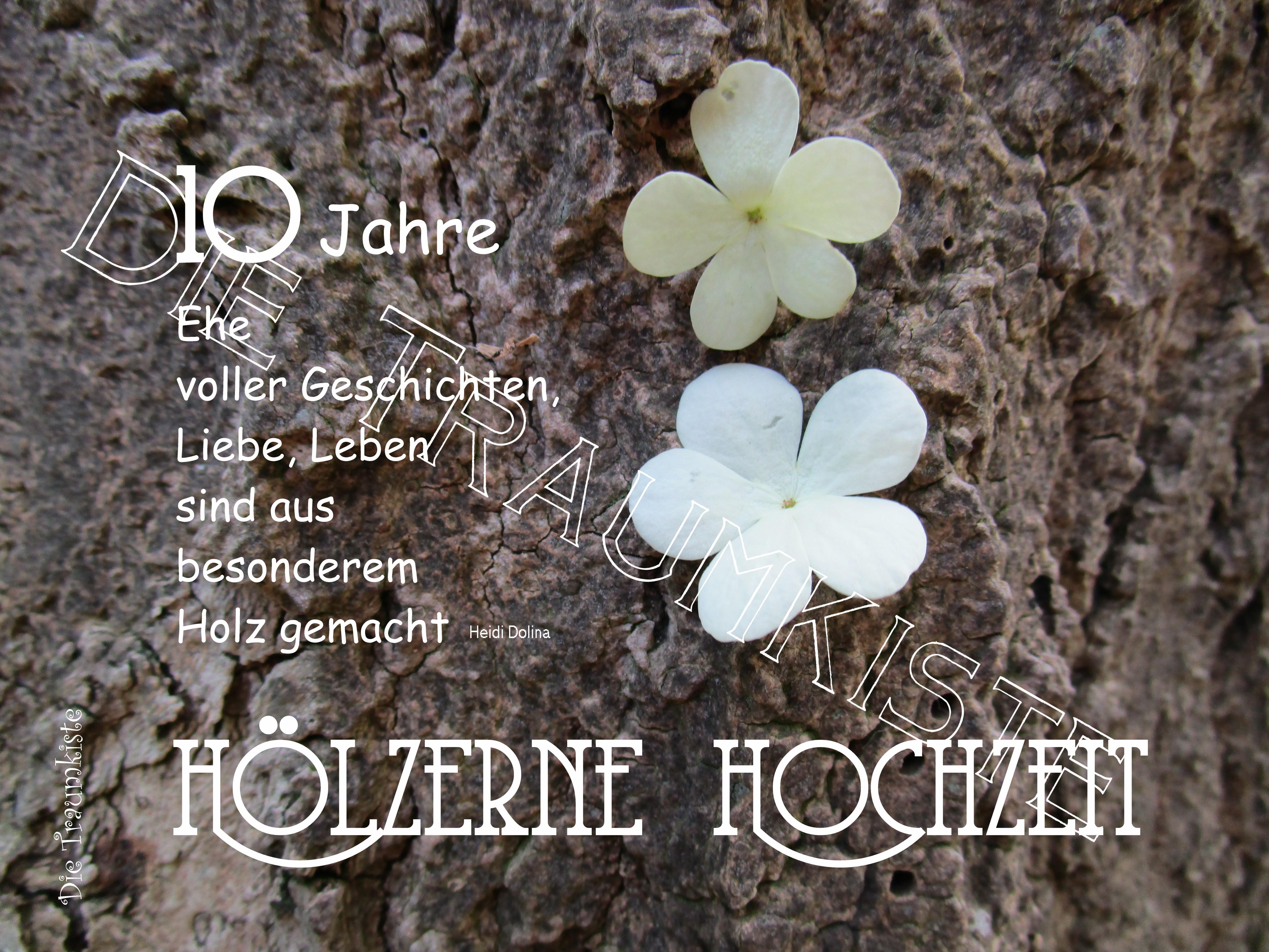 Glückwünsche Zum 10. Hochzeitstag Hölzerne Hochzeit  Glückwünsche Hölzerne Hochzeit