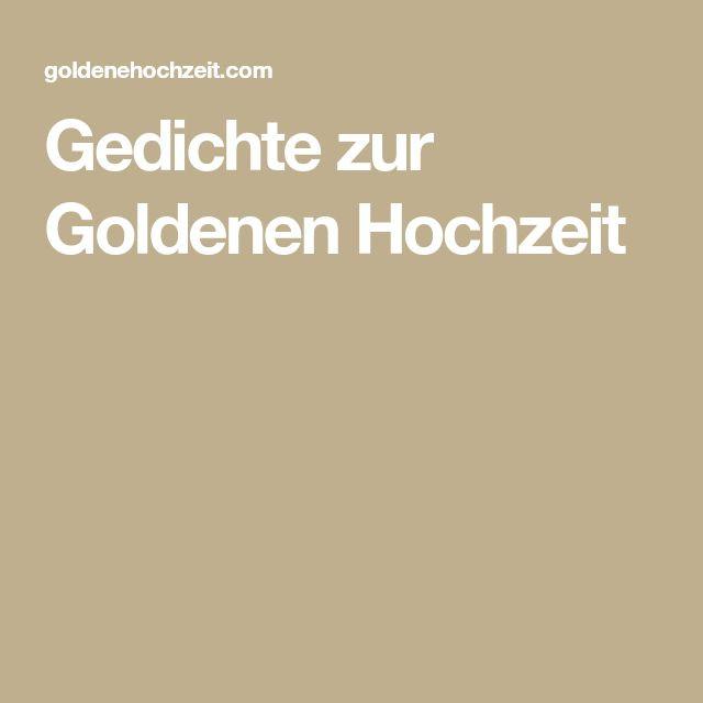 Glückwünsche Zur Goldenen Hochzeit Nachbarn  Die besten 25 Gedichte zur goldenen hochzeit Ideen auf