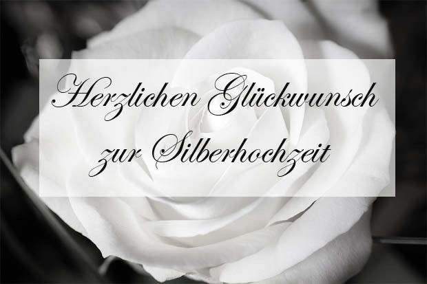 Glückwünsche Zur Silbernen Hochzeit  Silberhochzeit Glückwünsche Bilder und Sprüche