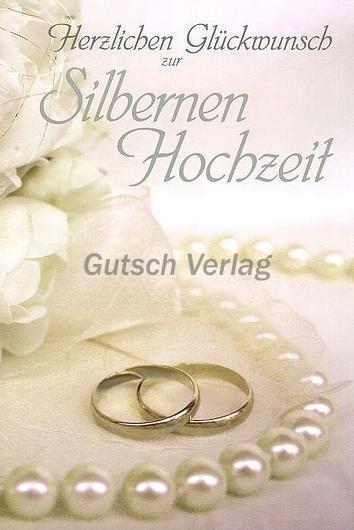 Glückwünsche Zur Silbernen Hochzeit  Silberne Hochzeit Postkarten