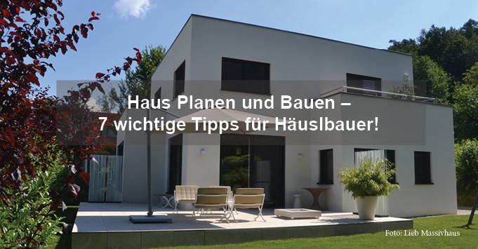 Haus Planen  Haus Planen und Bauen – 7 wichtige Tipps für Häuslbauer